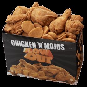CHICKEN N' MOJOS BLOWOUT